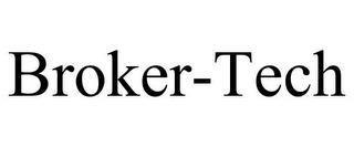 BROKER-TECH trademark