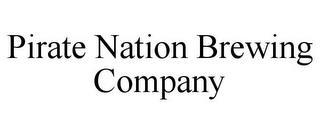 PIRATE NATION BREWING COMPANY trademark