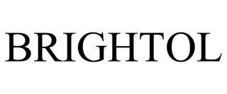 BRIGHTOL trademark