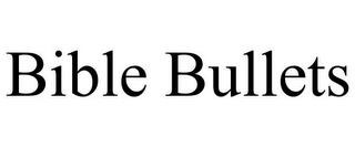 BIBLE BULLETS trademark