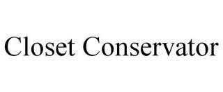 CLOSET CONSERVATOR trademark