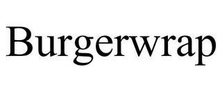 BURGERWRAP trademark