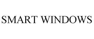 SMART WINDOWS trademark