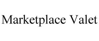 MARKETPLACE VALET trademark