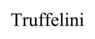 TRUFFELINI trademark