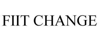 FIIT CHANGE trademark