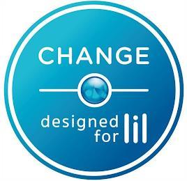 CHANGE DESIGNED FOR LIL trademark
