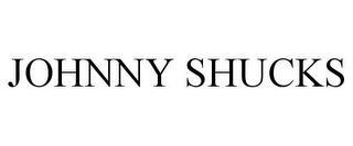 JOHNNY SHUCKS trademark