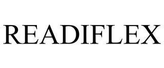 READIFLEX trademark