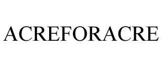 ACREFORACRE trademark