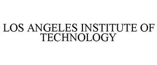 LOS ANGELES INSTITUTE OF TECHNOLOGY trademark