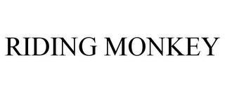 RIDING MONKEY trademark