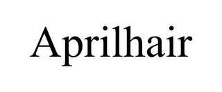 APRILHAIR trademark