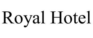 ROYAL HOTEL trademark