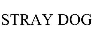 STRAY DOG trademark
