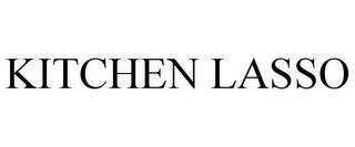 KITCHEN LASSO trademark