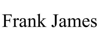 FRANK JAMES trademark