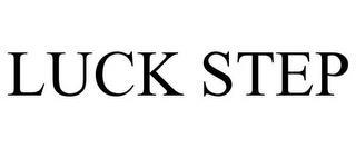 LUCK STEP trademark