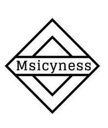 MSICYNESS trademark