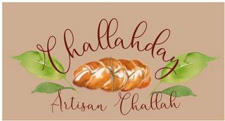 CHALLAHDAY ARTISAN CHALLAH trademark