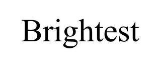 BRIGHTEST trademark