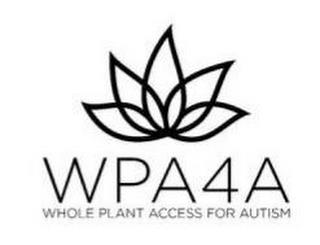 WPA4A WHOLE PLANT ACCESS FOR AUTISM trademark