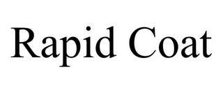 RAPID COAT trademark