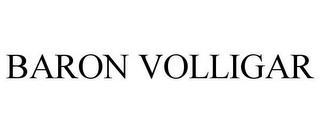 BARON VOLLIGAR trademark