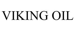VIKING OIL trademark