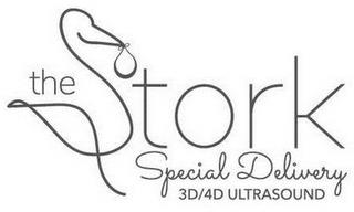 THE STORK SPECIAL DELIVERY 3D/4D ULTRASOUND trademark