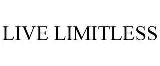 LIVE LIMITLESS trademark