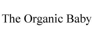 THE ORGANIC BABY trademark