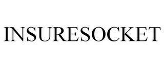 INSURESOCKET trademark