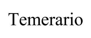 TEMERARIO trademark