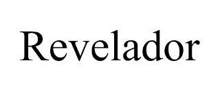 REVELADOR trademark
