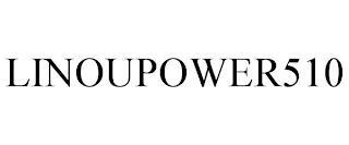 LINOUPOWER510 trademark