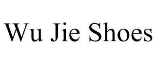 WU JIE SHOES trademark