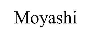 MOYASHI trademark