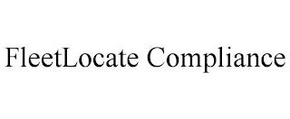 FLEETLOCATE COMPLIANCE trademark