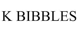K BIBBLES trademark