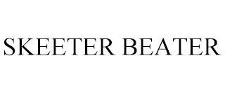 SKEETER BEATER trademark