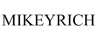 MIKEYRICH trademark