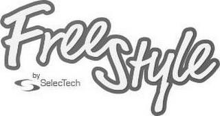 FREESTYLE BY SELECTECH trademark