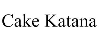 CAKE KATANA trademark