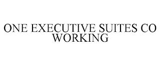 ONE EXECUTIVE SUITES CO WORKING trademark