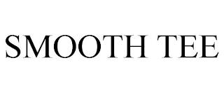 SMOOTH TEE trademark