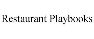 RESTAURANT PLAYBOOKS trademark