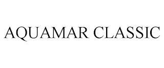 AQUAMAR CLASSIC trademark