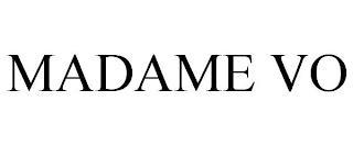 MADAME VO trademark