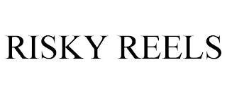 RISKY REELS trademark